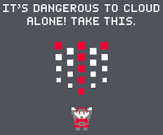 It's dangerous to cloud alone! Take this.