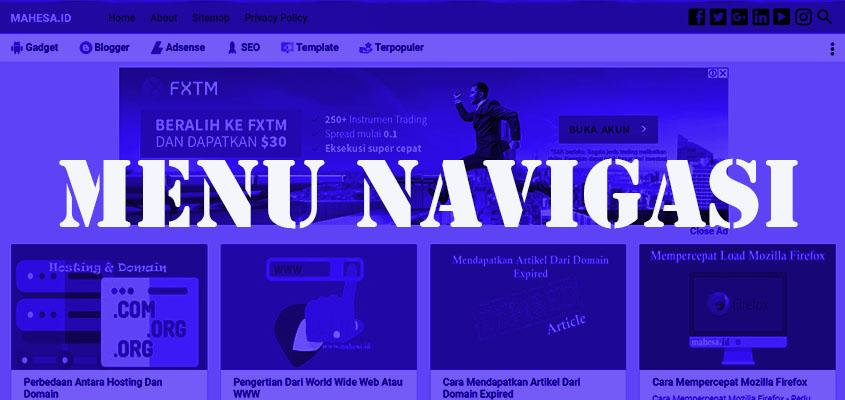 Membuat Menu Navigasi Blog Tetap Muncul Saat Discroll