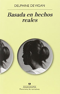 """""""Basada en hechos reales"""" - Delphine De Vigan"""