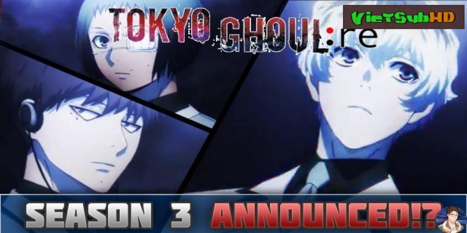 Phim Ngạ Quỷ Tokyo (Phần 3) Tập 6 VietSub HD | Tokyo Ghoul: re (Season 3) 2018