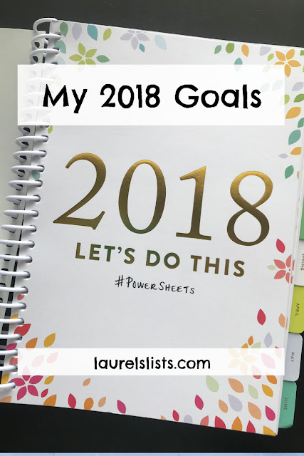 Laurel's 2018 goals, developed using Powersheets