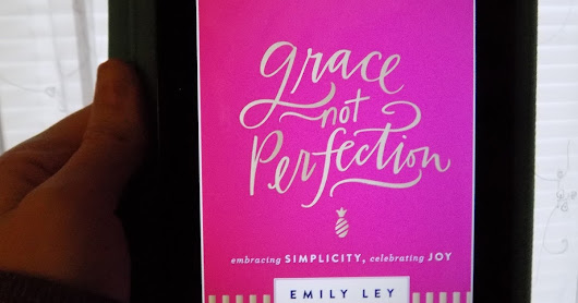 Book Review: Grace, Not Perfection