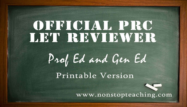 PRC LET Reviewer in Prof Ed and Gen Ed (Printable Version)