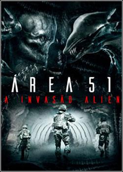 Baixar Área 51: A Invasão Alien Dublado Grátis