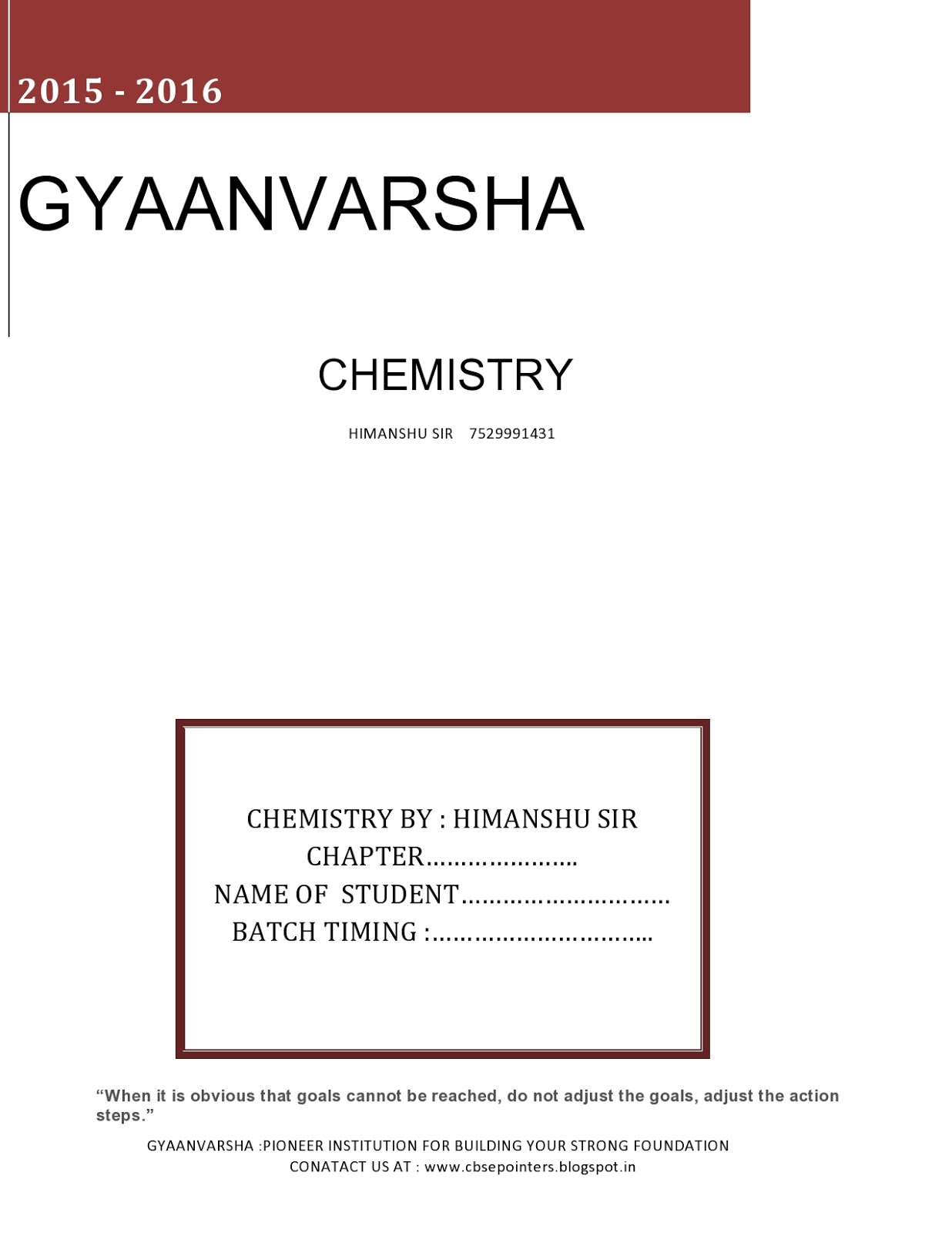 GYAANVARSHA - an initiative towards excellence in education