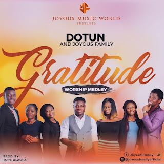 Dotun x Joyous Family – Gratitude