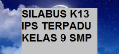 SILABUS IPS TERPADU K13 KELAS 9 SMP EDISI REVISI