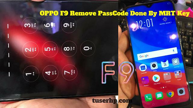 Hapus Kunci Kode Oppo F9 Menggunakan MRT Key - TUSERHP