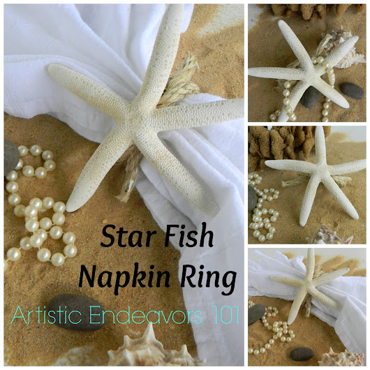 Star Fish Napkin Ring for a Beach Wedding: A Quick DIY Tutorial