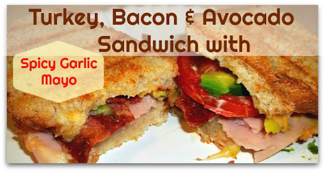 Turkey Bacon and Avocado Sandwich with Spicy Garlic Mayo