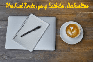Bagaimana Menulis Konten Blog yang Baik dan Berkualitas?