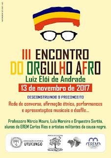 III ENCONTRO DO ORGULHO AFRO LUIZ ELÓI DE ANDRADE ACONTECE EM ARCOVERDE