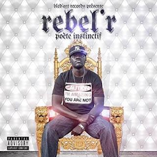 Rebel R - Poete Instinctif (2016)