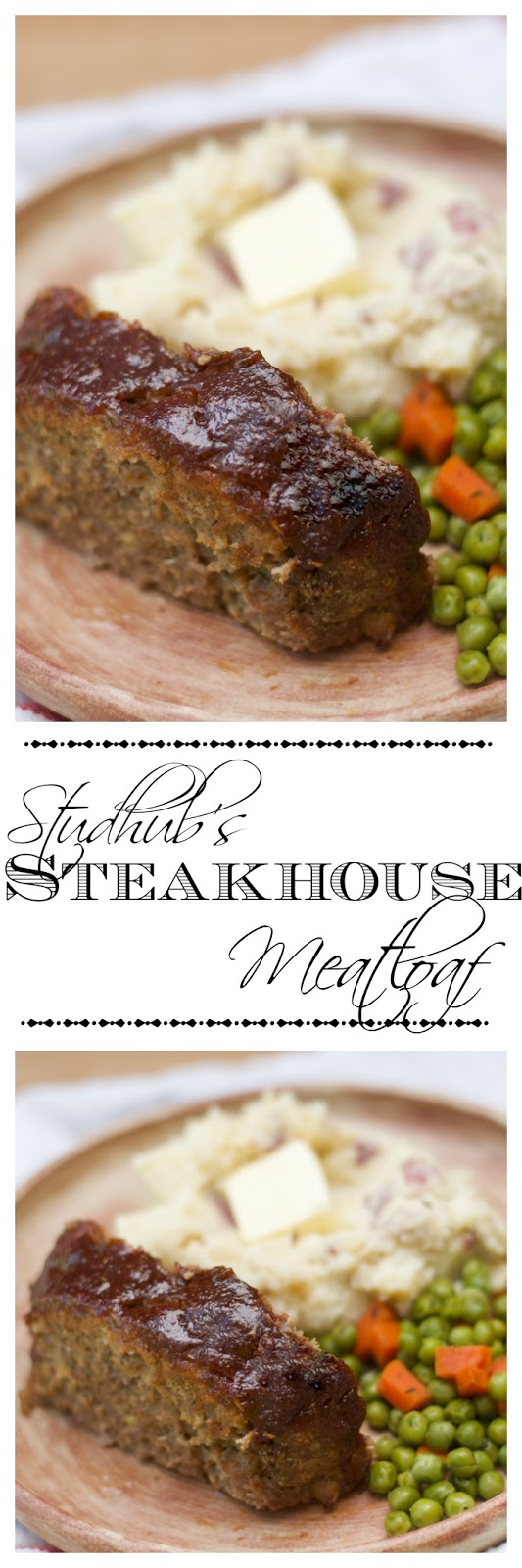 Studhub\'s Steakhouse Meatloaf Recipe - ~The Kitchen Wife~