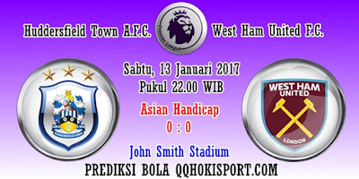 Prediksi Huddersfield Town VS West Ham United – 13 Januari 2018