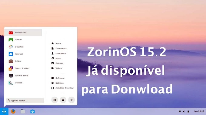 ZorinOS 15.2 foi lançado e já está disponível para download