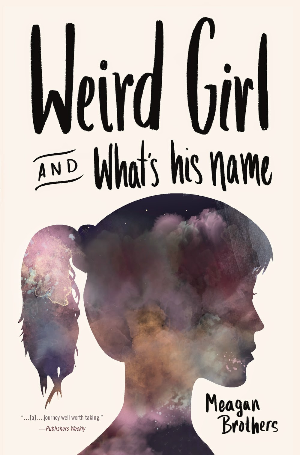 Weird Girl and What's His Name (Meagan Brothers)