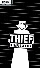 Thief Simulator - Thief Simulator-CODEX