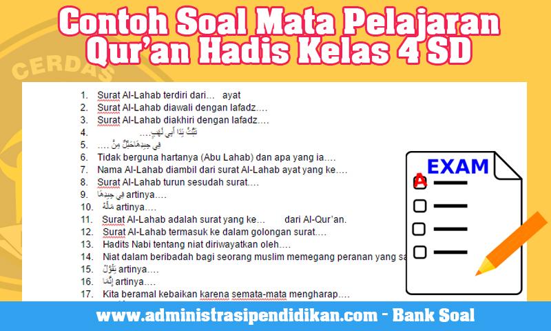 Contoh Soal Mata Pelajaran Qur'an Hadis Kelas 4 SD