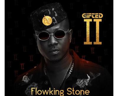 Flowking Stone ft Kwesi Arthur – Gifted (Mp3 Download)