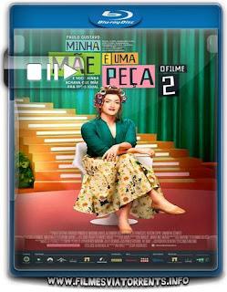 Minha Mãe é uma Peça 2: O Filme Torrent - WEBRip 720p Nacional