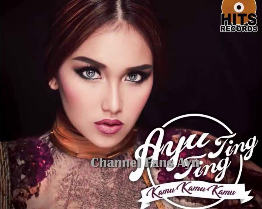 Download Lagu Ayu Ting Ting - Kamu Kamu Kamu (2017)
