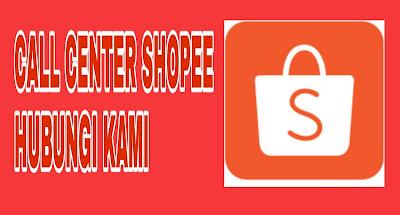 call center shopee terbaru terupdate 2019 -2020