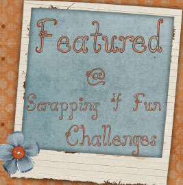 Featured at Scrapping 4 fun!