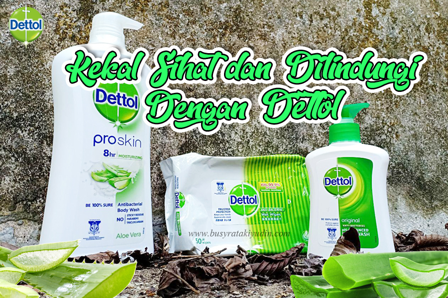 dettol body wash, dettol wet wipes, dettol hand wash, product review, dettol malaysia,