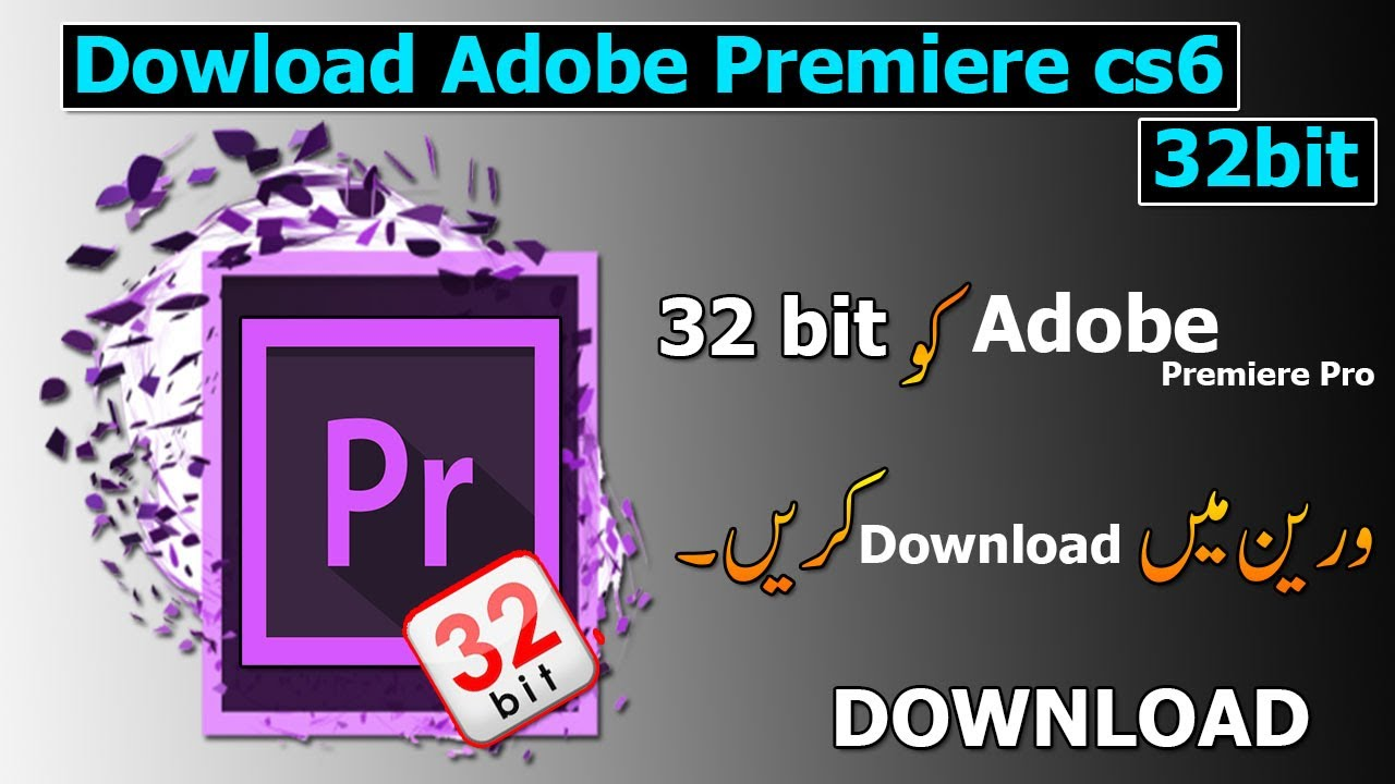 Adobe Premiere Pro CS6 Free Download For Windows MacOS ( %)