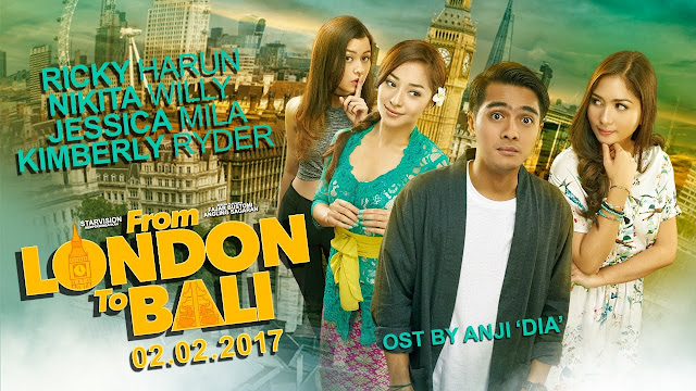Jadwal Tayang Film From London to Bali 2017