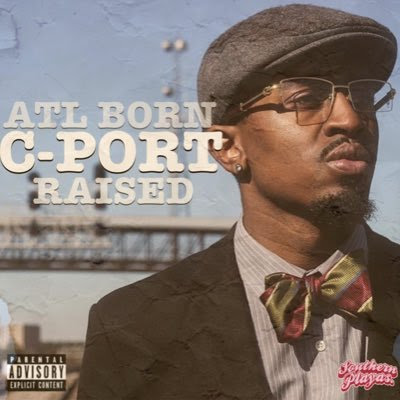 "Clay James - ""ATL Born CPORT Raised"" (EP)"