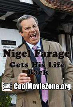 Nigel Farage Gets His Life Back (2016)