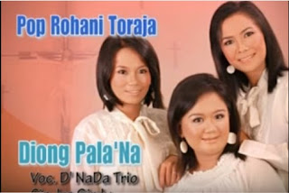 Downlad Lagu Toraja Diong Pala'Na (D'Nada Trio)