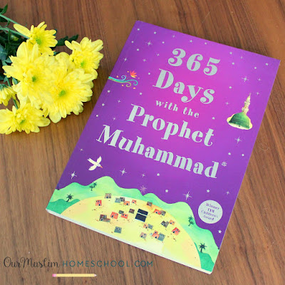 Seerah for Kids 365 days with Prophet Muhammad