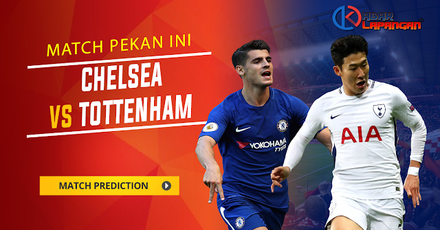 Prediksi Bola Chelsea vs Tottenham Hotspur Carabao Cup 2019
