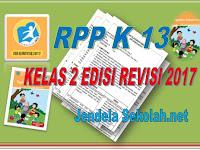 Download RPP K 13 Kelas 2 Edisi Revisi 2017