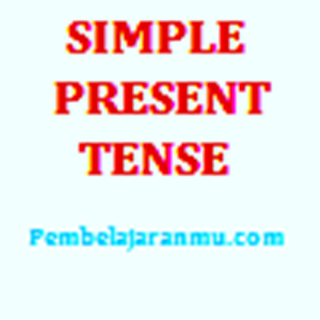 Simple Present Tense ( Penggunaan, Keterangan Waktu dan Susunan Kalimatnya dalam Tenses )