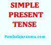 Simple Present Tense,Penggunaan, Keterangan Waktu dan Susunan Kalimatnya