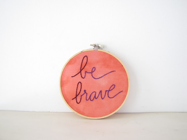 Be Brave Embroidery Hoop Wall Art Home Decor - inspirational motivational hand lettering, coral purple ombre, dorm, kids room, office decor