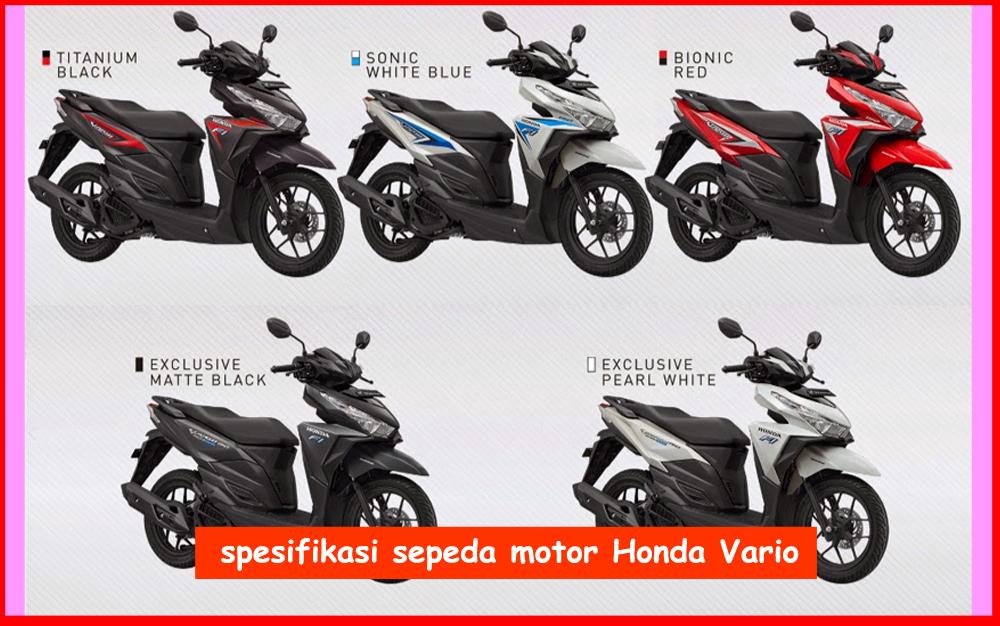 Spesifikasi Sepeda Motor Honda Vario 150 ESP 2016