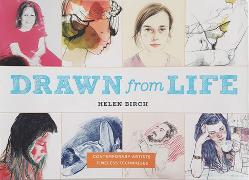 "BOOK by Helen Birch, ""Drawn from life"""