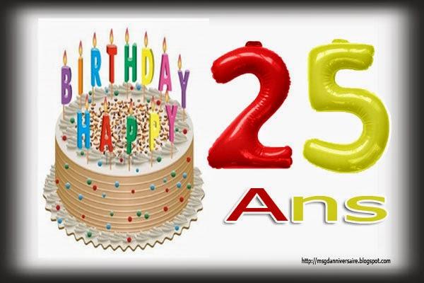 message anniversaire original 25 ans