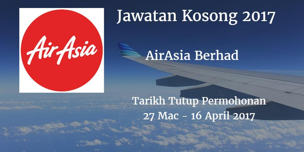 Jawatan Kosong AirAsia Berhad 27 Mac - 16 April 2017