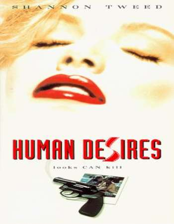 18+ Human Desires 1997 Dual Audio Hindi Dubbed 824MB DVDRip Download