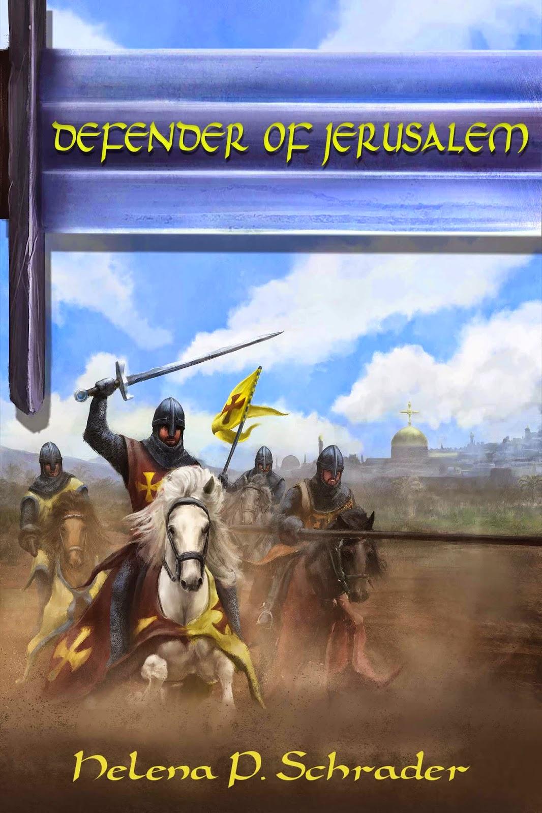 Defending the Crusader Kingdoms: Defender of Jerusalem: The