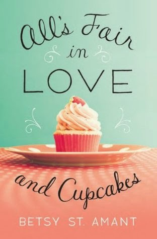 All's Fair in Love and Cupcakes by Betsy St. Amant