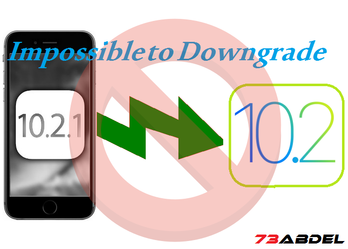 http://www.73abdel.com/2017/01/no-longer-signed-impossible-to-downgrade-to-ios-10.2.html