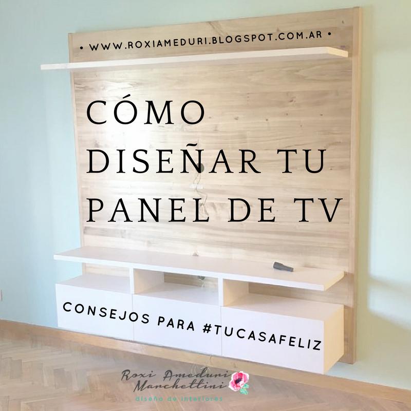 C mo dise ar tu panel de tv roxi ameduri marchettini - Como disenar tu casa ...