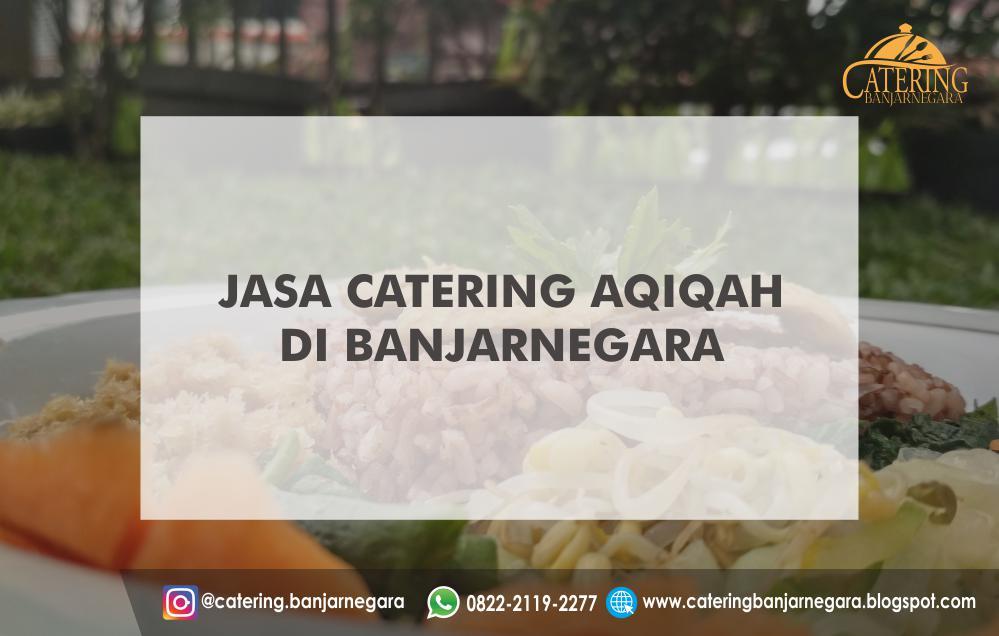 jasa catering aqiqah banjarnegara, 0822-2119-2277